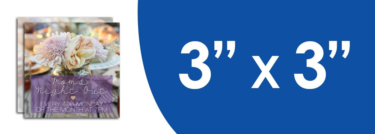 """3"""" x 3"""" Flyers"""
