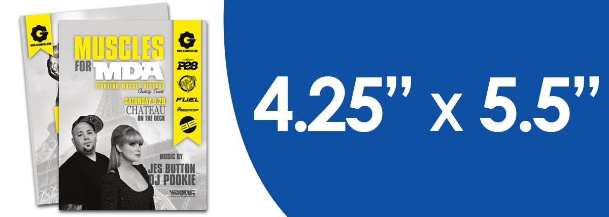 """4.25"""" x 5.5"""" Flyers"""