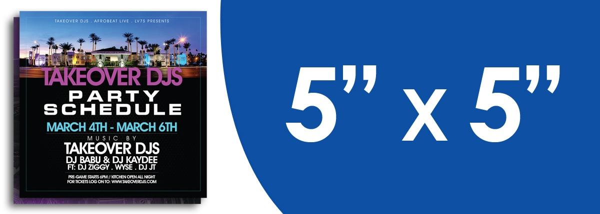 """5"""" x 5"""" Flyers"""